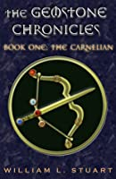 The Carnelian (The Gemstone Chronicles #1)