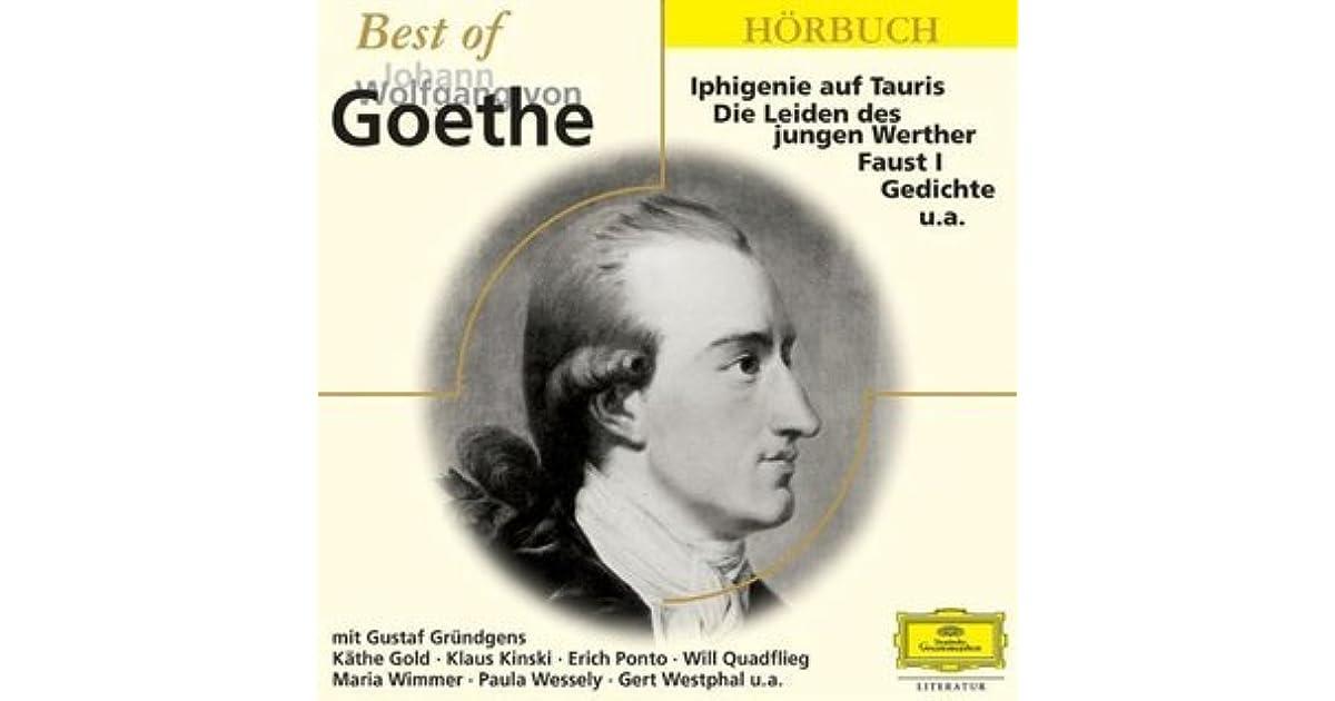 Best Of Johann Wolfgang Von Goethe By Johann Wolfgang Von Goethe