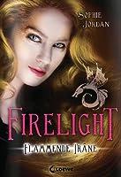 Firelight. Flammende Träne (Firelight, #2)