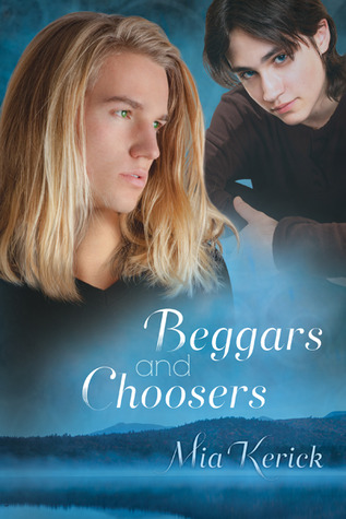Beggars and Choosers (Beggars and Choosers, #1)