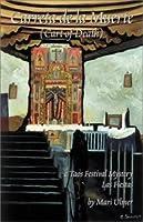 Carreta de La Muerte: A Taos Festival Mystery