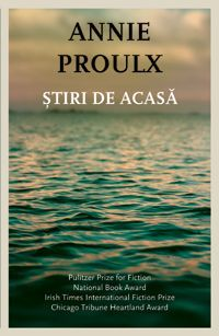 Stiri de acasa by Annie Proulx