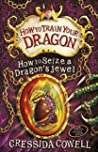 How to Seize a Dragon's Jewel (How to Train Your Dragon, #10) ebook download free