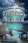 Mystral Murder (Julie O'Hara Mystery #3)