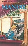 Mandie and the Ghost Bandits (Mandie, #3)