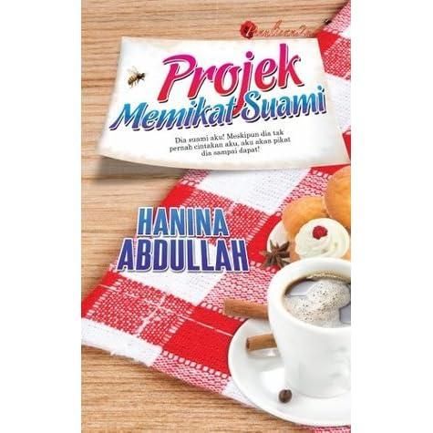 Ebook Projek Memikat Suami By Hanina Abdullah