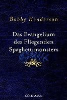 Das Evangelium des Fliegenden Spaghettimonsters