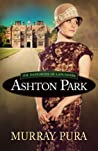 Ashton Park (The Danforths of Lancashire #1)