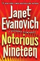 Notorious Nineteen (Stephanie Plum, #19)