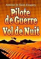Pilote de Guerre; Vol de Nuit