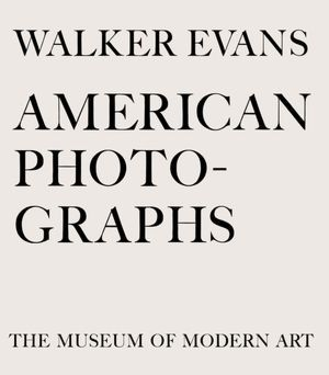 American Photographs by Walker Evans