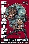 Elephantmen Volume 5: Devilish Functions