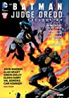 The Batman/Judge Dredd Collection by John Wagner
