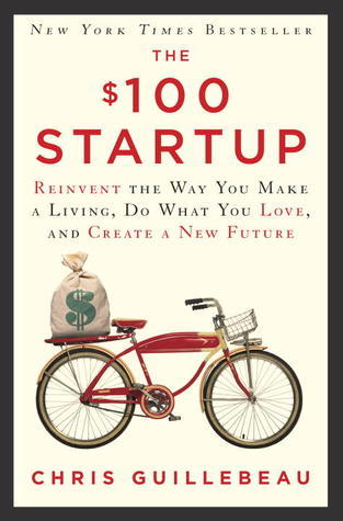 The-100-Startup-Reinvent-the-Way-You-Make-a-Living-Do-What-You-Love-and-Create-a-New-Future