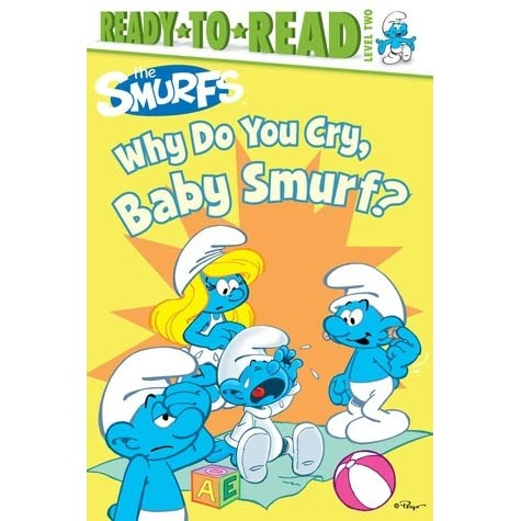 why do you cry baby smurf by peyo