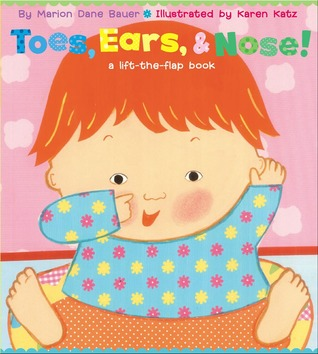 Toes, Ears, & Nose! (A Lift-the-Flap Book)