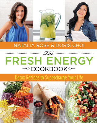 The-Fresh-Energy-Cookbook-Detox-Recipes-to-Supercharge-Your-Life