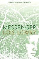 Messenger (The Giver Quartet, #3)