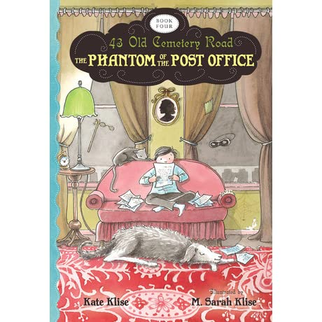 The Phantom Of The Post Office 43 Old Cemetery Road 4 By Kate Klise