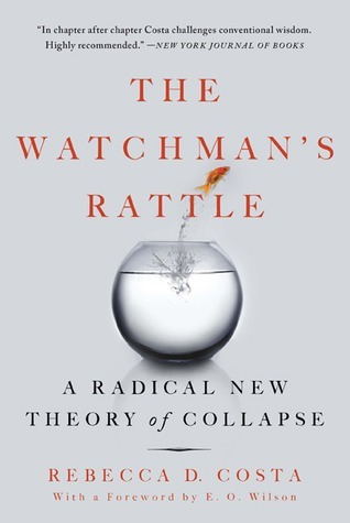 The Watchman's Rattle-Thinking Our Way Out of Extinction