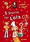 5 Sterne für Lola (Lola, #8)