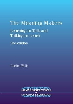 The Meaning Makers Learning to Talk