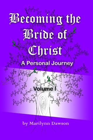 Becoming the Bride of Christ by Marilynn Dawson