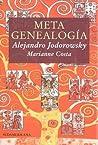 Metagenealogia. El árbol genealógico como arte, terapia y búsqueda del Yo esencial
