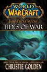Jaina Proudmoore: Tides of War (World of Warcraft, #11)
