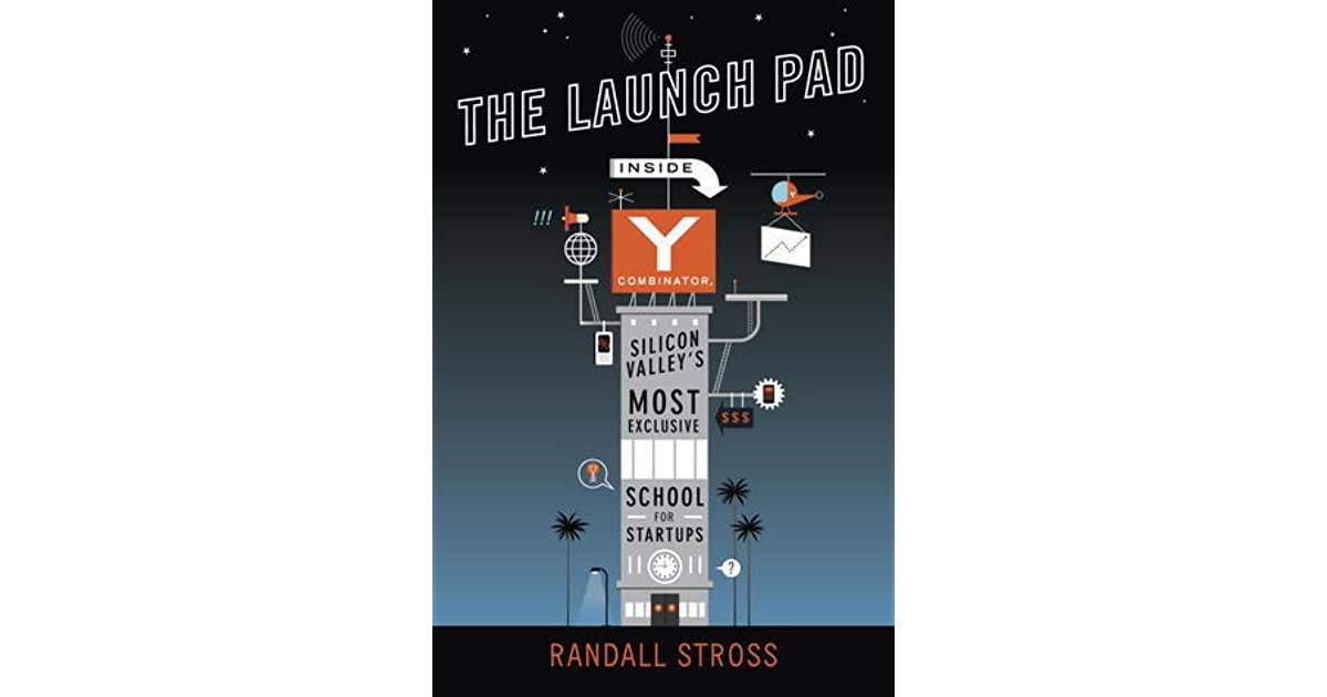 Seed Launching Pad >> The Launch Pad Inside Y Combinator Silicon Valley S Most Exclusive