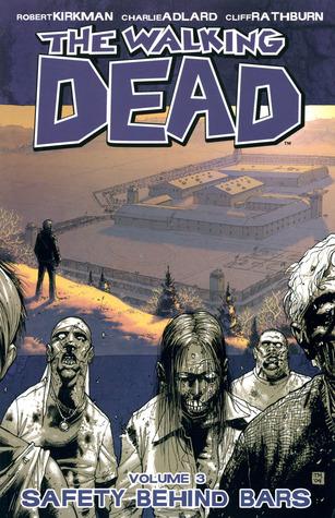 The Walking Dead, Vol. 3 by Robert Kirkman