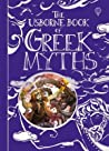 The Usborne Book of Greek Myths by Anna Milbourne