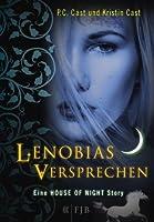Lenobias Versprechen (Eine House of Night Story, #2)