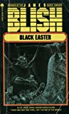 Black Easter (After Such Knowledge, #2)