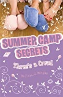 Three's a Crowd (Summer Camp Secrets, #7)