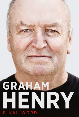 Graham Henry  Final Word