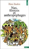 Nus, féroces et anthropophages
