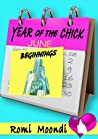 Year of the Chick: Beginnings (a short story)
