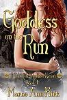 Goddess On The Run