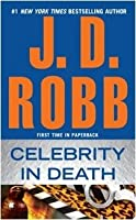 Celebrity in Death (In Death, #34)
