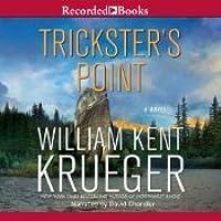 Download Tricksters Point Cork Oconnor 12 By William Kent Krueger
