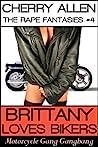 Brittany Loves Bikers, Motorcycle Gang Gangbang