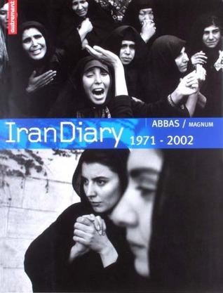 Iran Diary, 1971-2002