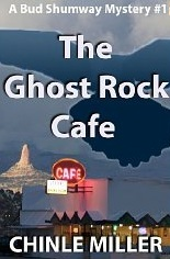 The Ghost Rock Cafe (Bud Shumway #1)