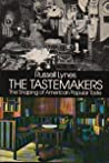 The Tastemakers: The Shaping of American Popular Taste