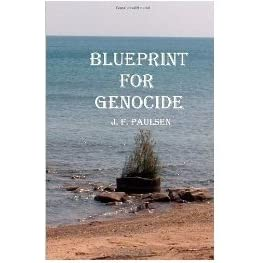 Blueprint for genocide by jf paulsen malvernweather Gallery