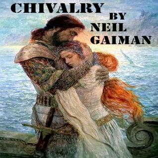 Chivalry by Neil Gaiman