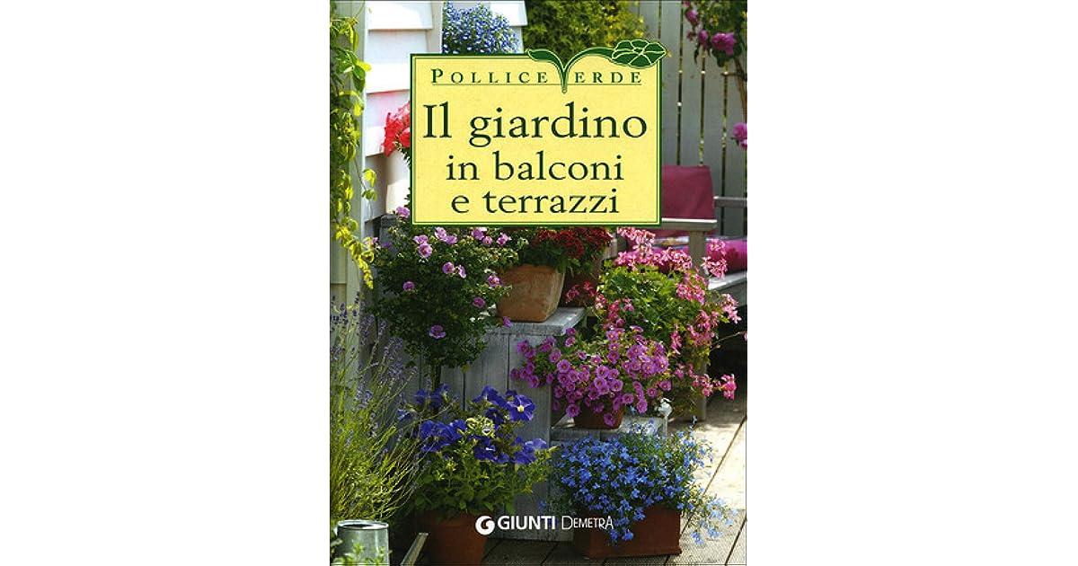 Il Giardino In Balconi E Terrazzi By Eliana Ferioli