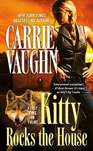 Kitty Rocks the House (Kitty Norville, #11)