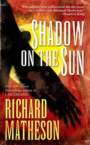 Shadow on the Sun by Richard Matheson
